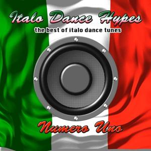 Italo Dance Hypes Numero Uno-The Best Of Italo Dance Tunes