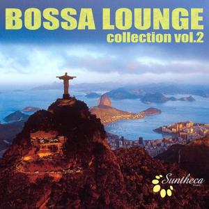 Bossa Lounge Collection (Volume 2)