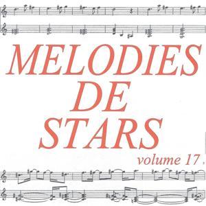 Mélodies de stars volume 17