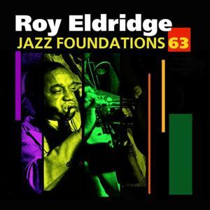 Jazz Foundations, Vol. 63 - Roy Eldridge