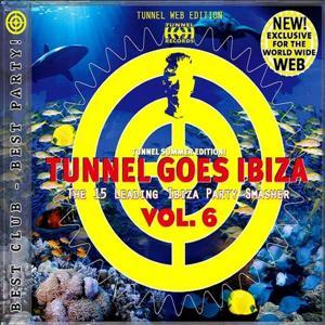 Tunnel goes Ibiza Vol. 6 (Web Edition)