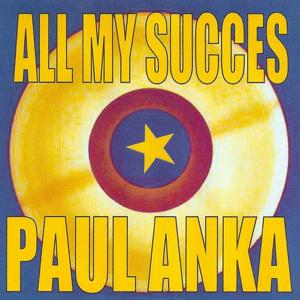 All My Succes - Paul Anka