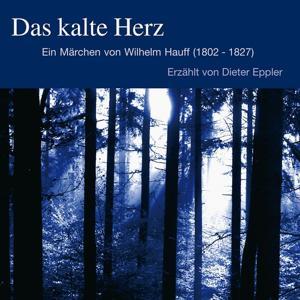 Wilhelm Hauff : Das Kalte Herz