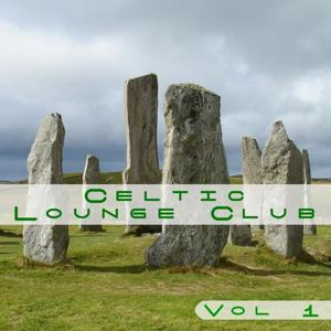 Celtic Lounge Club, Volume 1