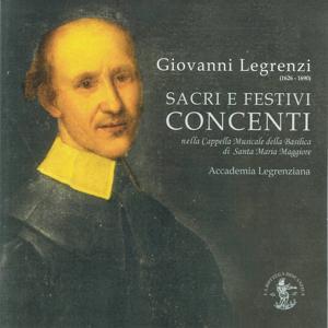 Legrenzi : Sacri e festivi concenti (Basilica Santa Maria Maggiore di Bergamo)