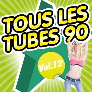 Tous les tubes 90, Vol. 12