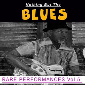 Nothing But the Blues, Vol. 5