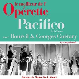 Pacifico (Le meilleur de l'opérette)