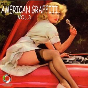 American Graffiti, Vol. 3