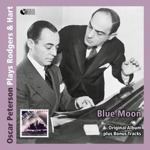 Blue Moon - Oscar Peterson Plays Rodgers & Hart (Original Album Mit Bonus Tracks)